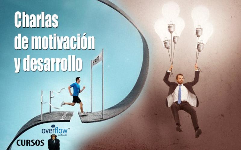 Charlas de Motivación y Desarrollo - Overflow.pe