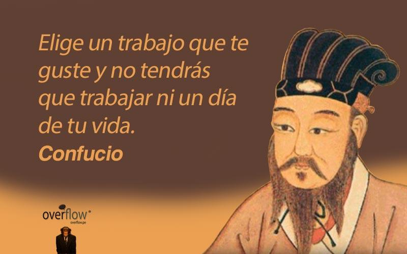 Como no trabajar por Confucio
