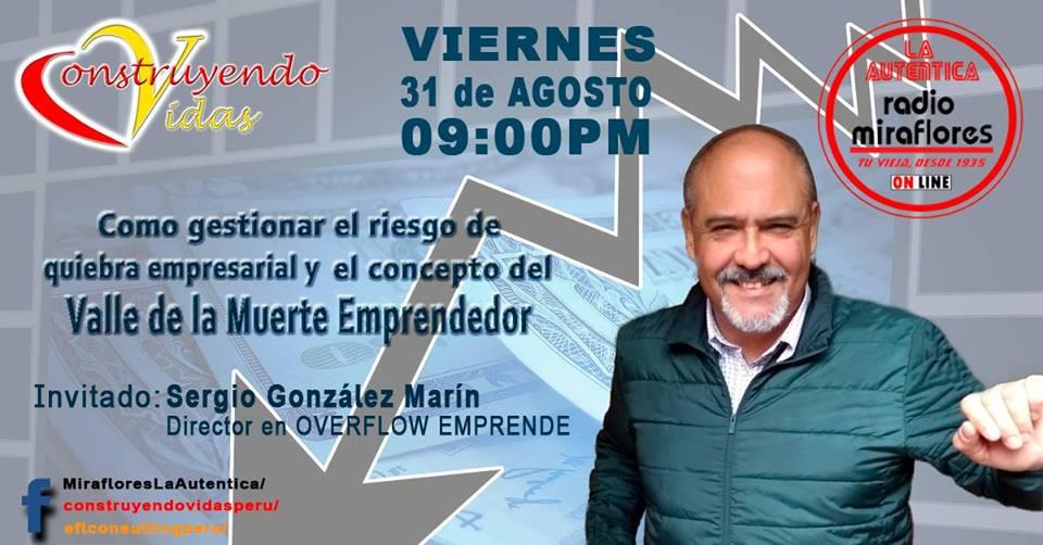 Entrevista a Sergio Gonzalez en Programa Cosntruyendo Vidas - Radio Miraflores Digital