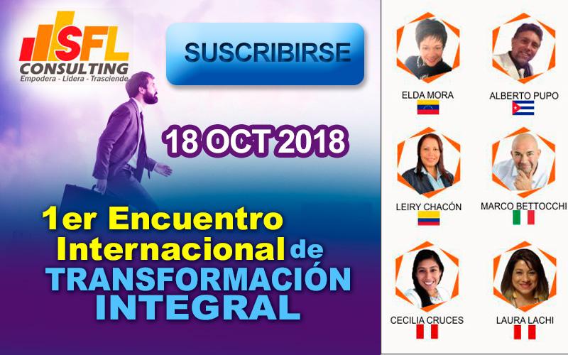 Participa del 1er Encuentro Internacional de Transformación Integralorganizado por SFL Consulting
