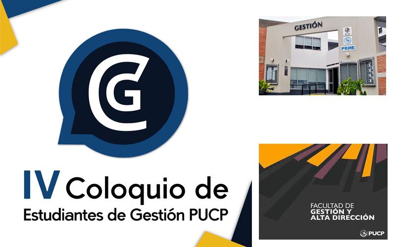 IV Coloquio de Estudiantes de la Facultad de Gestión y Alta Dirección PUCP