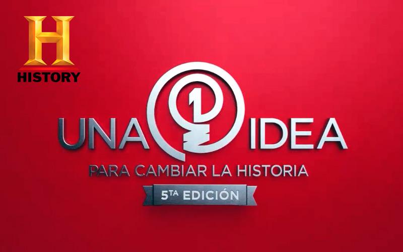 Una Idea para cambiar la Historia - Concurso History Channel