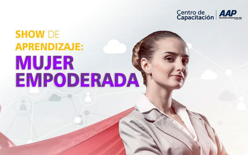 """Centro Capacitación AAP presenta a Jenny-Beingolea en """"Mujer Empoderada"""" un Show de Aprendizaje - Overflow.pe"""
