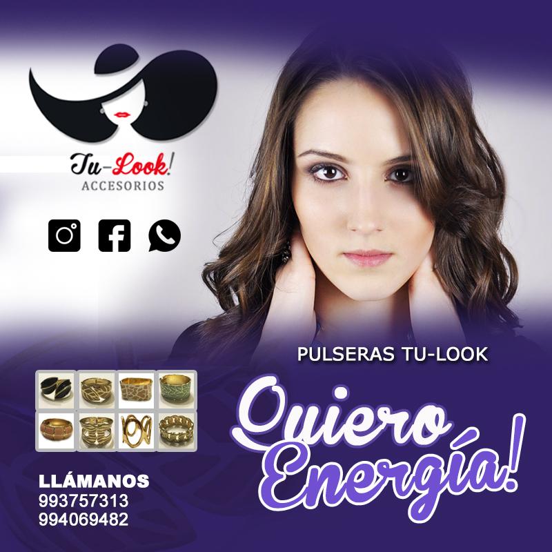 """Campaña Tu-Look Brazaletes """"¡Quiero Energía!"""" - Overflow.pe"""