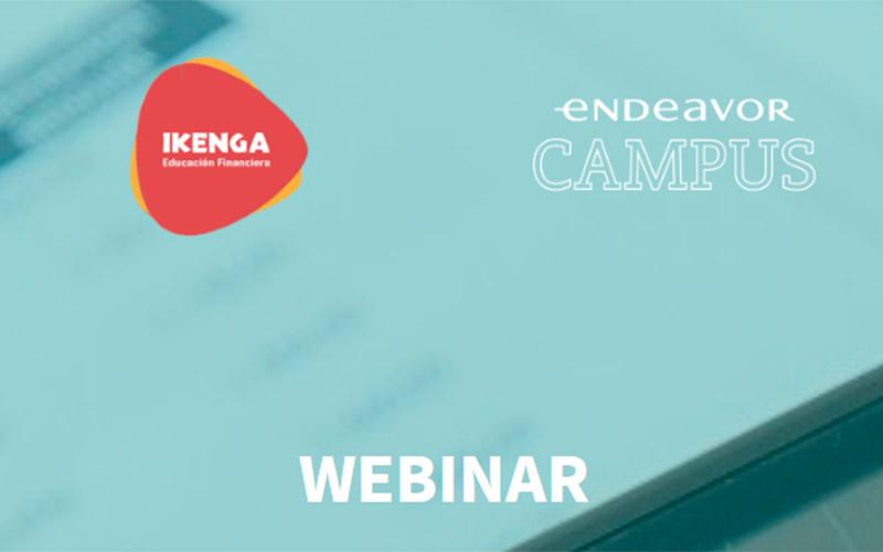 Webinar Campus Endeavor - Ikenga educacion financiera - Overflow.pe
