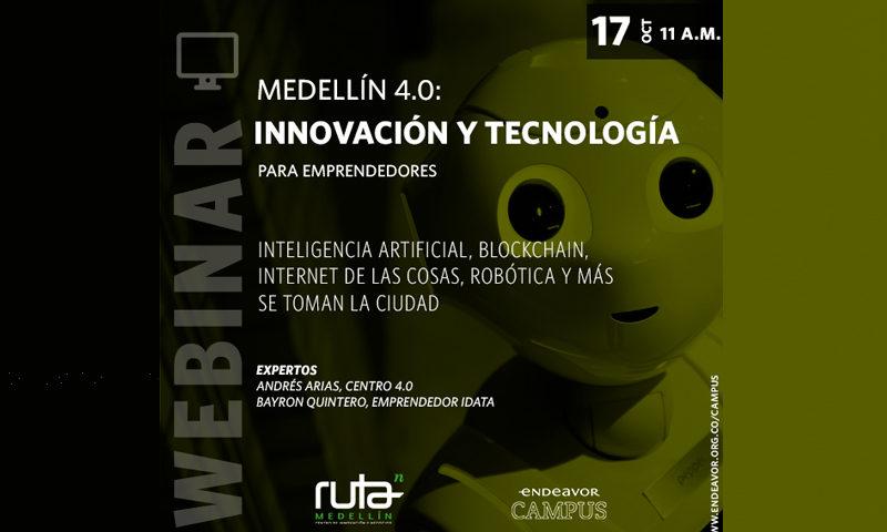 MEDELLÍN 4.0 Innovación y tecnología para emprendedores - Overflow.pe