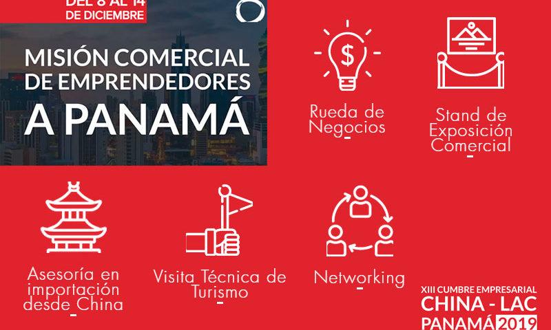XIII Cumbre empresarial China - Lac Panamá 2019 - Misión Comercial - Overflow.pe