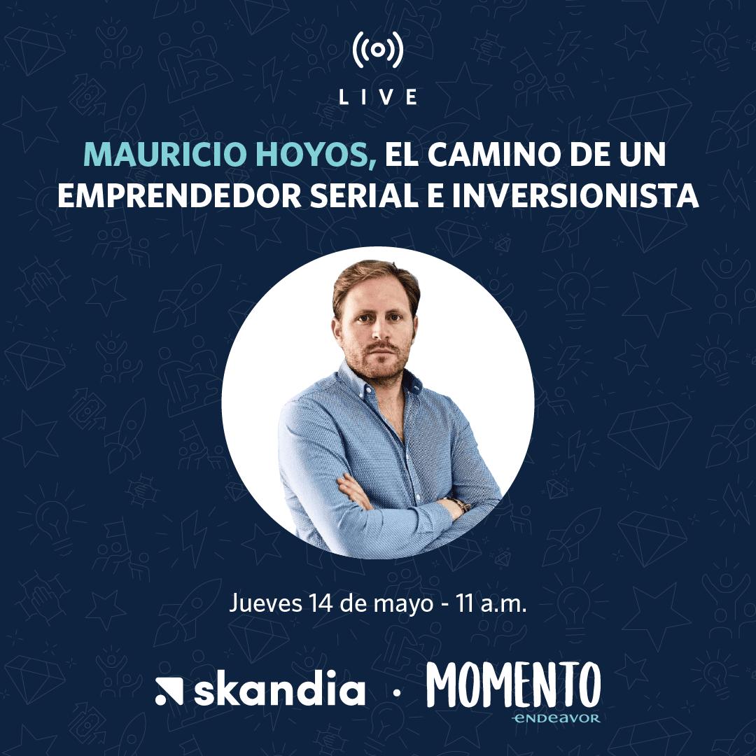 Live con Mauricio Hoyos Emprendedor Serial Inversionista - Alerta Emprendedora Overflow.pe