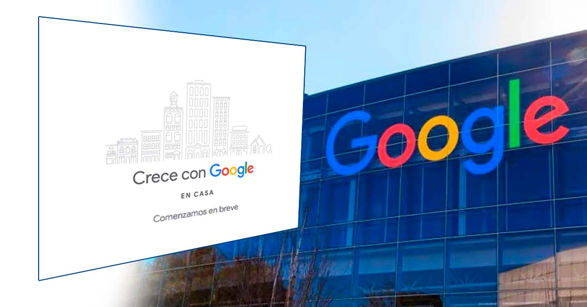 ¿Conoces el Programa Crece con Google en casa? - Overflow.pe