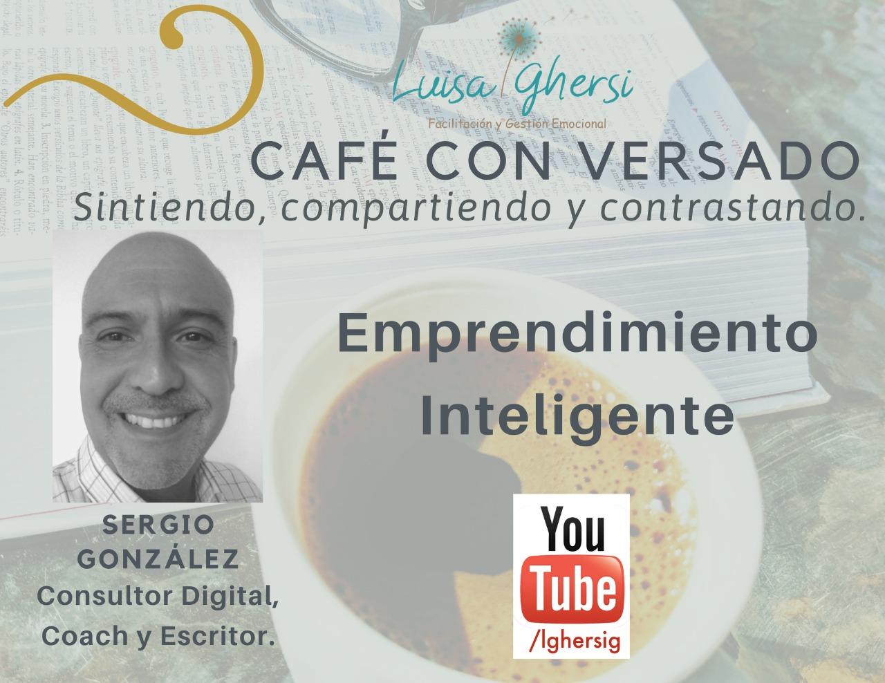 Emprendimiento Inteligente - Entrevista de Luisa Ghersi a Sergio González - Overflow.pe