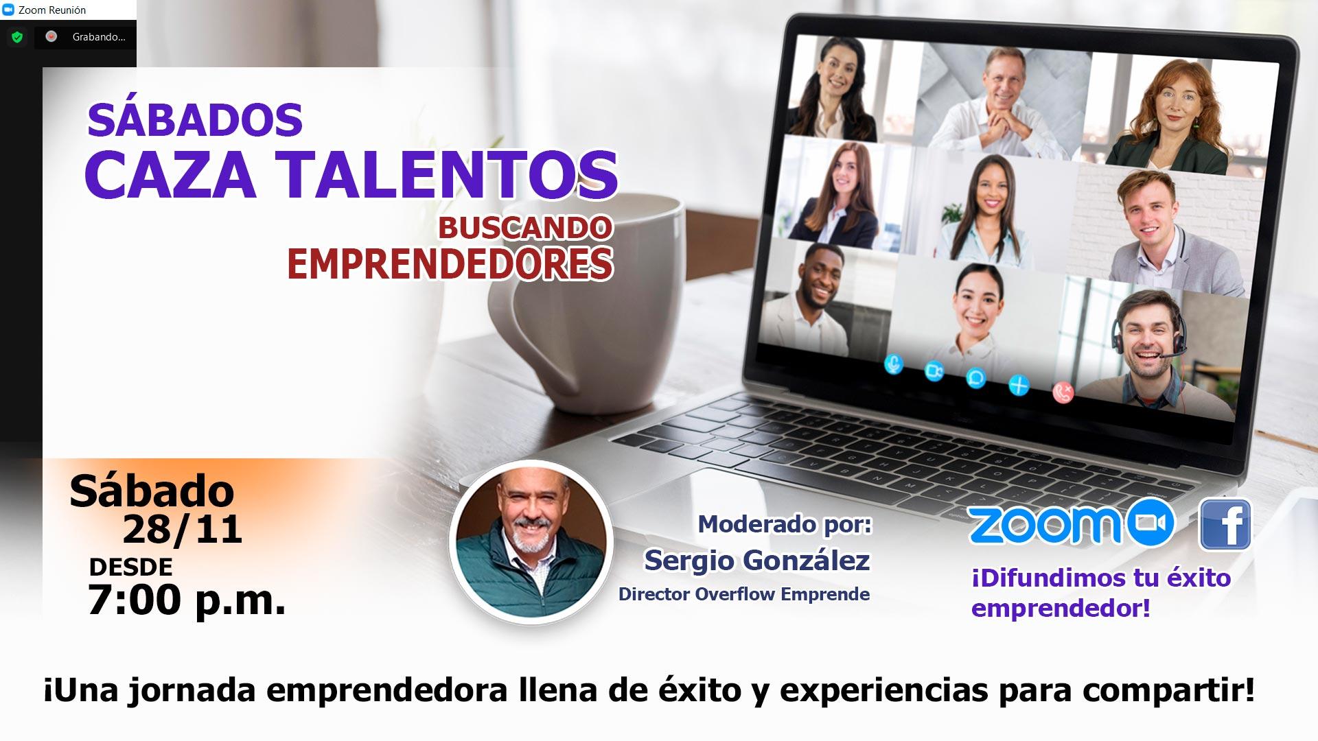 Sábados Caza Talentos - Buscando Emprendedores - 28-11-2020 - Overflow.pe