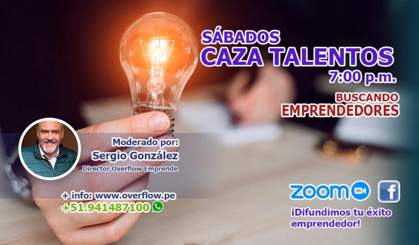 Sábados Caza Talentos - Buscando Emprendedores - Overflow.pe