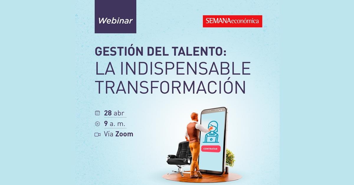 Webinar Gestión del Talento: la indispensable transformación