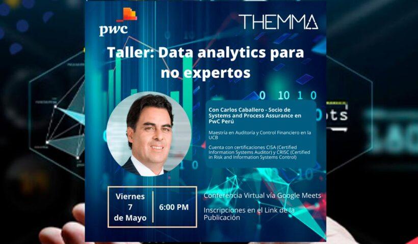 Taller Data Analytics para no expertos - PwC y Themma