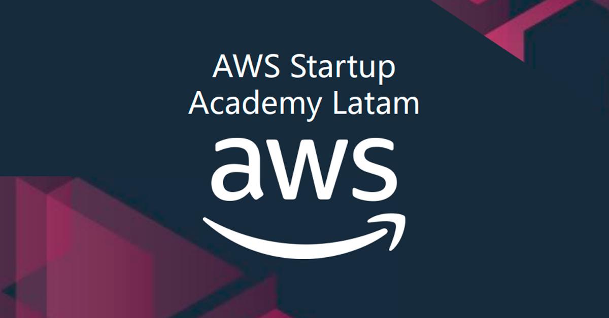 AWS StartUp Academy Latam en el Perú