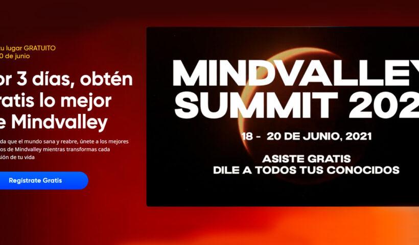 Mindvalley Summit 2021 es gratis