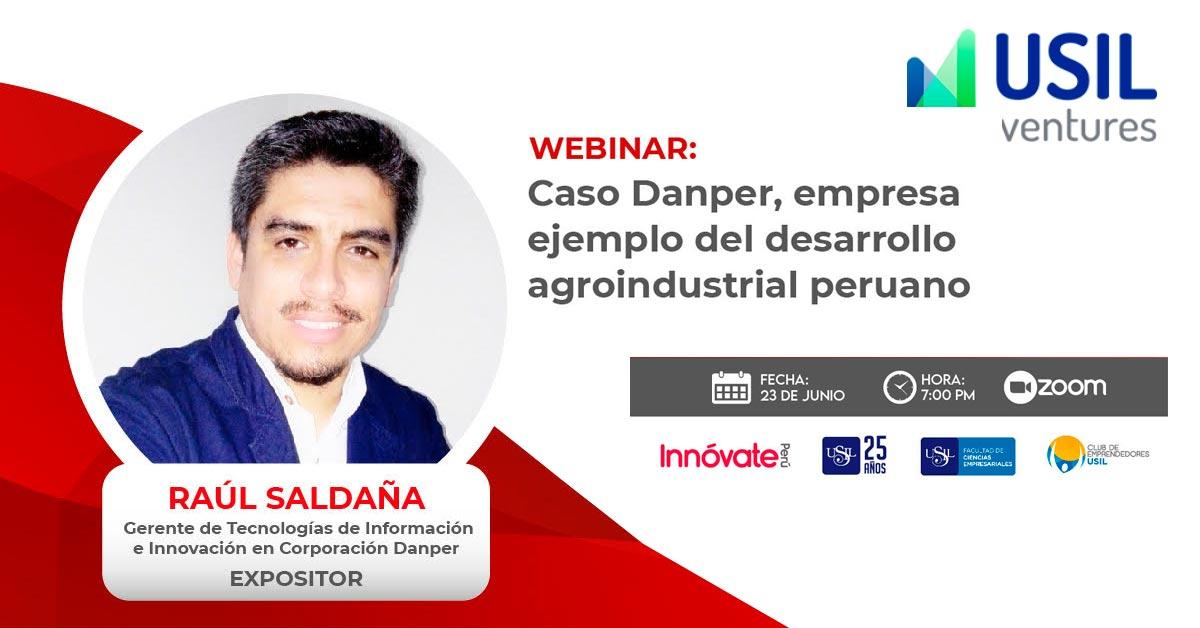 USIL Ventures - Webinar Caso Danper Empresa Agroindustrial Peruana