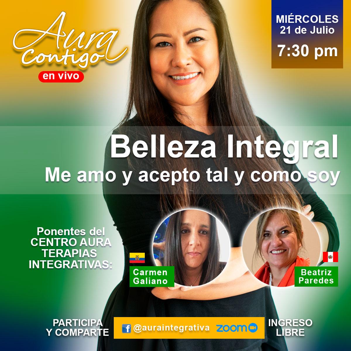Belleza Integral es el tema del Aura Contigo del 21 de Julio de 2021