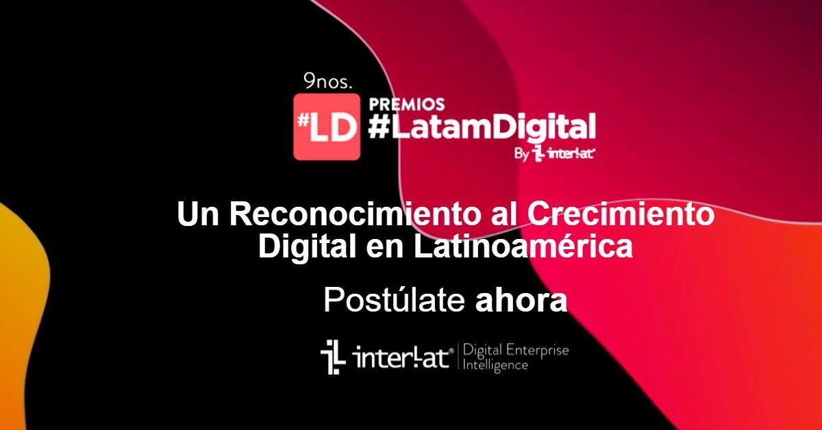 Los premios Latam Digital edición 2021